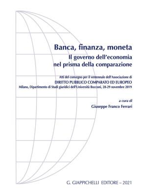 Banca, finanza, moneta. Il governo dell'economia nel prisma della comparazione