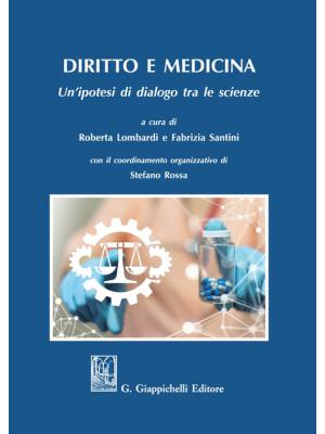 Diritto e medicina. Un'ipotesi di dialogo tra le scienze
