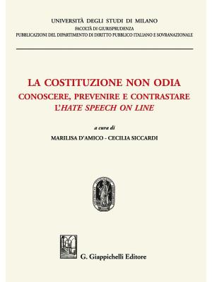 La costituzione non odia. Conoscere, prevenire e contrastare l'hate speech on line