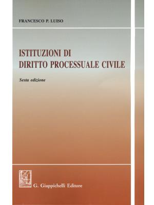 Istituzioni di diritto processuale civile