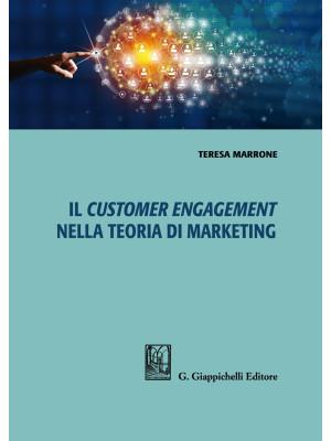 Il customer engagement nella teoria di marketing