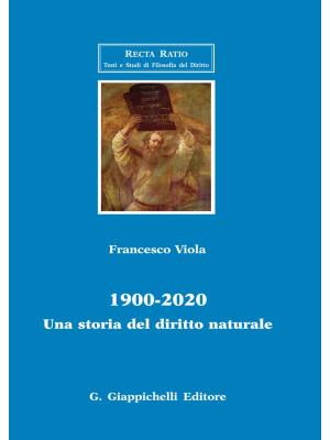 1900-2020. Una storia del diritto naturale