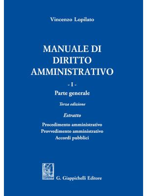 Manuale di diritto amministrativo. Vol. 1: Parte generale. Estratto