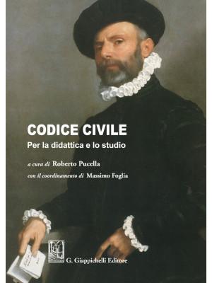 Codice civile. Per la didattica e lo studio