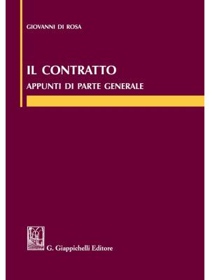Il contratto. Appunti di parte generale