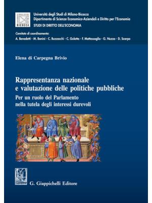 Rappresentanza nazionale e valutazione delle politiche pubbliche. Per un ruolo del Parlamento nella tutela degli interessi durevoli
