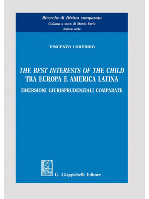 The best interests of the child tra Europa e America Latina. Emersioni giurisprudenziali comparate