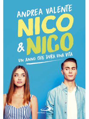 Nico & Nico. Un anno che dura una vita