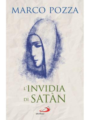 L'invidia di Satàn. Le quattro stagioni di Maria