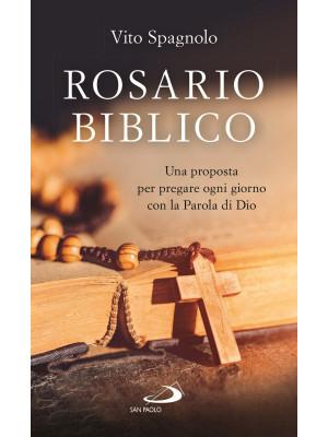 Rosario biblico. Una proposta per pregare ogni giorno con la Parola di Dio