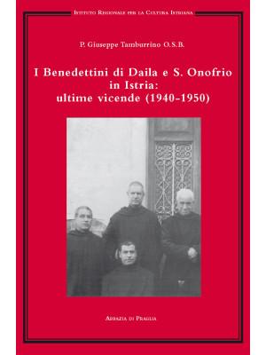 I benedettini di Daila e S. Onofrio in Istria: ultime vicende (1940-1950)
