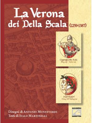 La Verona dei Della Scala (1259-1387)
