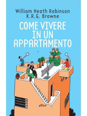 Come vivere in un appartamento