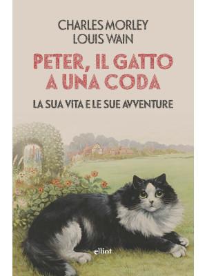 Peter, il gatto a una coda. La sua vita e le sue avventure