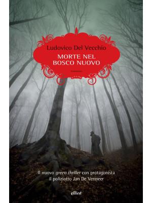 Morte nel bosco nuovo