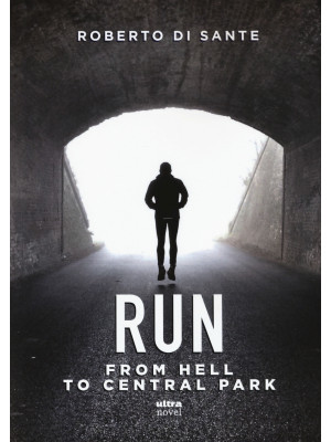 Run. From hell to Central Park
