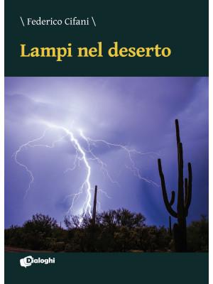 Lampi nel deserto
