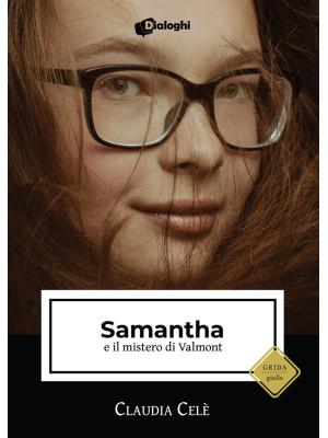 Samantha e il mistero di Valmont