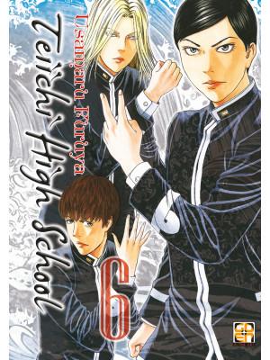 Teiichi high school. Vol. 6