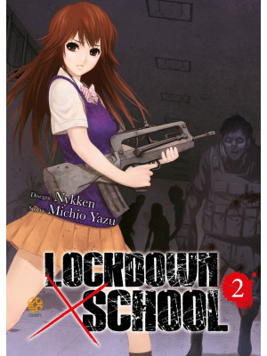 Lockdown x school. Vol. 2