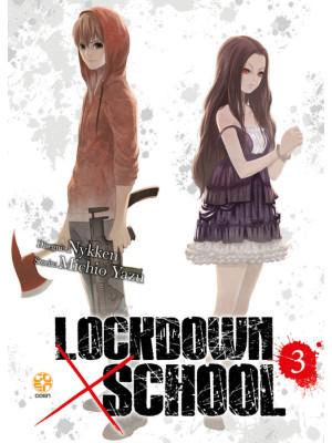 Lockdown x school. Vol. 3
