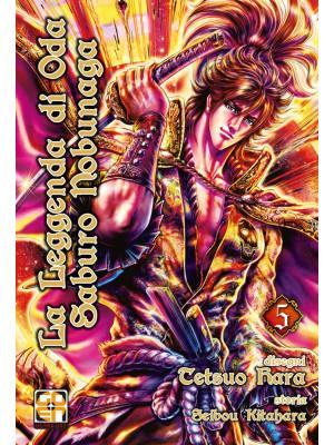 La leggenda di Oda Saburo Nobunaga. Vol. 5
