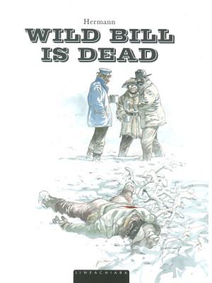 Wild Bill is dead