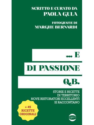 ... E di passione q.b.