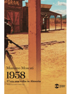 1958. C'era una volta in Almeria