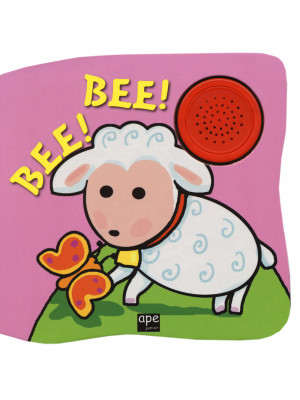 Bee! Bee! Libro sonoro. Ediz. a colori