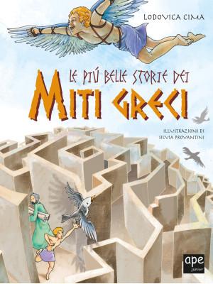 Le più belle storie dei miti greci. Nuova ediz.