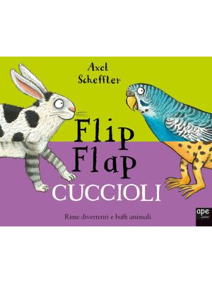 Cuccioli. Flip flap. Ediz. a colori