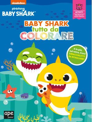 Baby Shark tutto da colorare. Ediz. a colori
