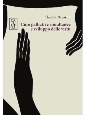 Cure palliative simultanee e sviluppo delle virtù