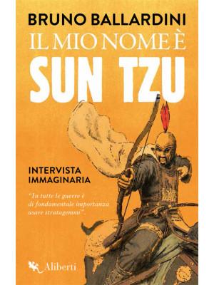 Il mio nome è Sun Tzu