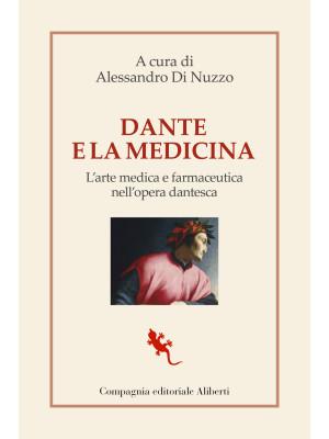 Dante e la medicina. Studi storici e antropologici fra Ottocento e Novecento