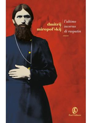 L'ultimo inverno di Rasputin