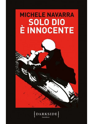 Solo Dio è innocente