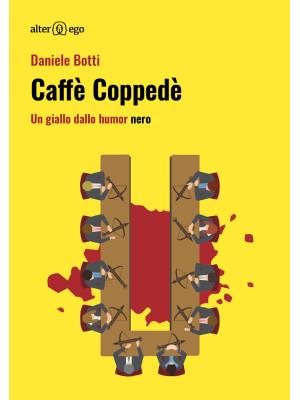 Caffè Coppedè. Un giallo dallo humor nero