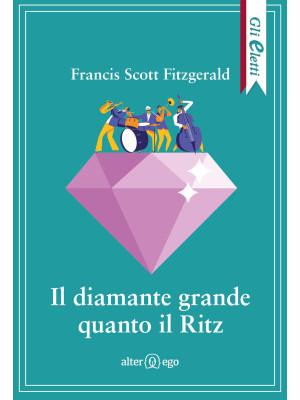 Il diamante grande quanto il Ritz