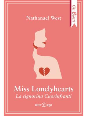 Miss Lonelyhearts. La signorina Cuorinfranti