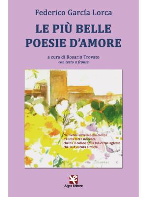 Le più belle poesie d'amore. Testo spagnolo a fronte. Ediz. multilingue
