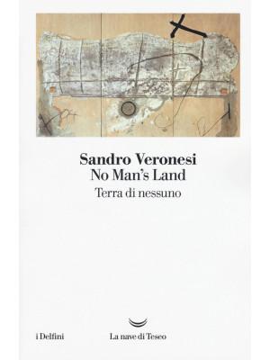 No man's land. Terra di nessuno
