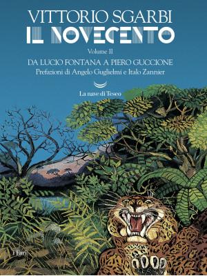 Il Novecento. Vol. 2: Da Lucio Fontana a Piero Guccione