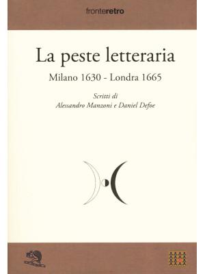 La peste letteraria. Milano 1630-Londra 1665