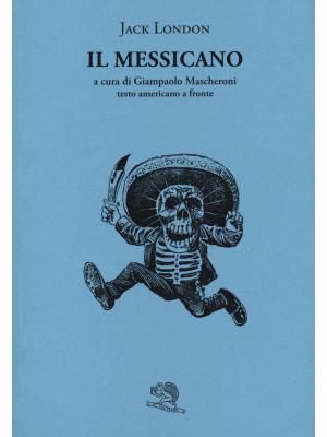 Il messicano. Testo inglese a fronte