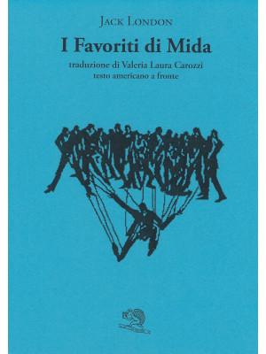 I favoriti di Mida. Testo americano a fronte