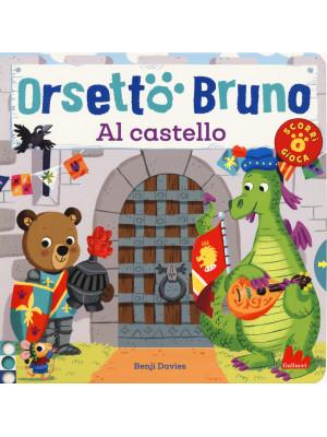 Orsetto Bruno. Al castello. Ediz. a colori