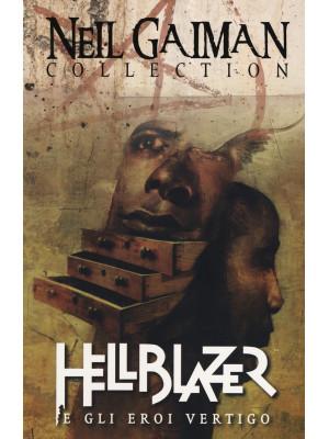 Hellblazer e gli eroi Vertigo. Neil Gaiman collection