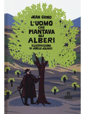 L'uomo che piantava gli alberi. Libro pop-up. Ediz. a colori